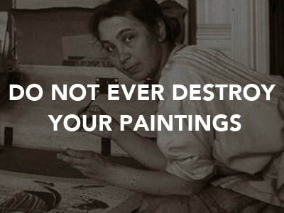 Natalia Gontcharova Do Not Ever Destroy Your Paintings