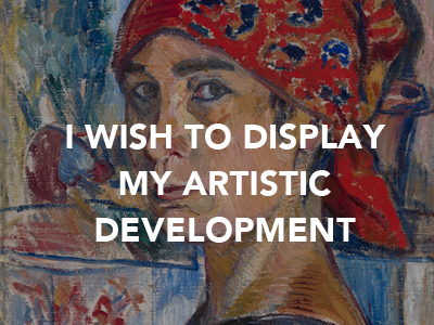 Natalia Gontcharova I Wish to Display My Artistic Development