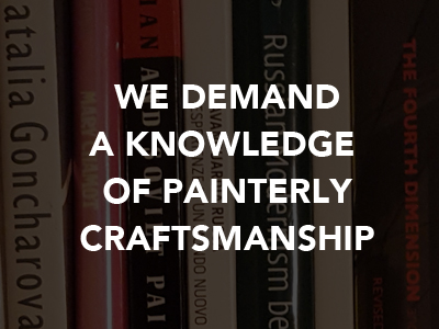 Natalia Gontcharova We Demand a Knowledge of Painterly Craftsmanship